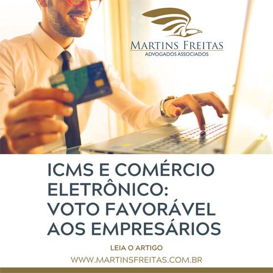 ICMS E COMÉRCIO ELETRÔNICO: VOTO FAVORÁVEL AOS EMPRESÁRIOS