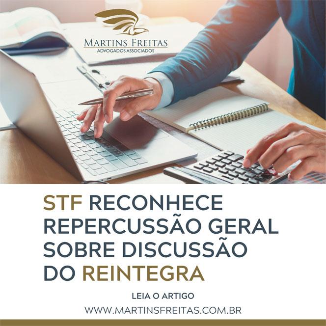 STF-reconhece-repercussão-geral-sobre-discussão-do-REINTEGRA---Martins-Freitas